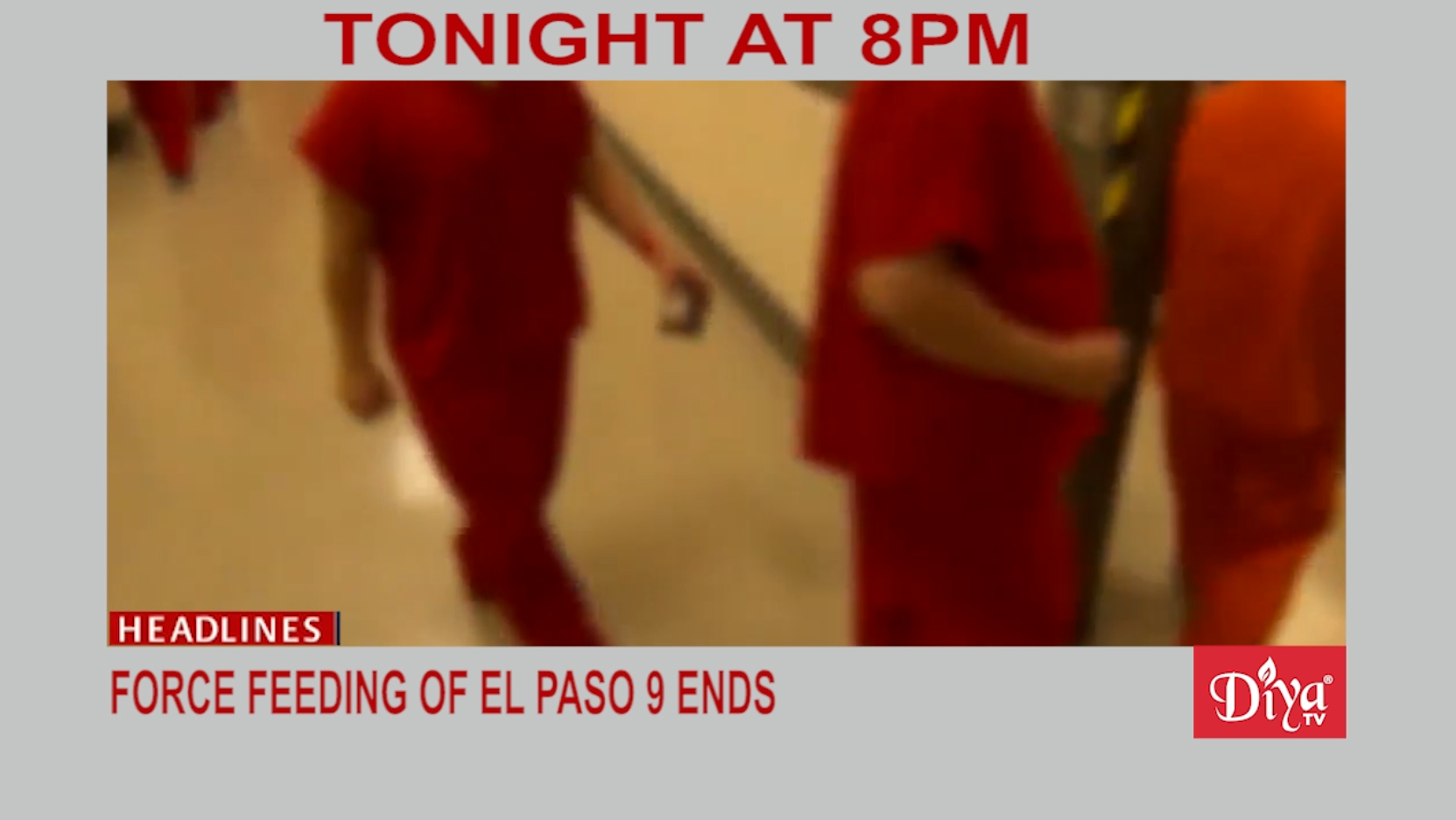 Force Feeding of prisoners in El Paso ended today