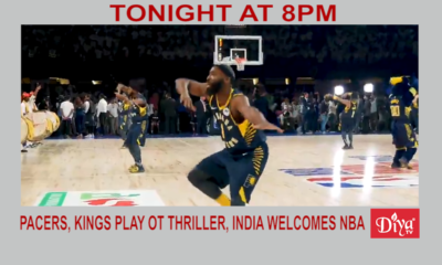 EXCLUSIVE: Pacers, Kings play OT thriller, as india welcomes the NBA | Diya TV News