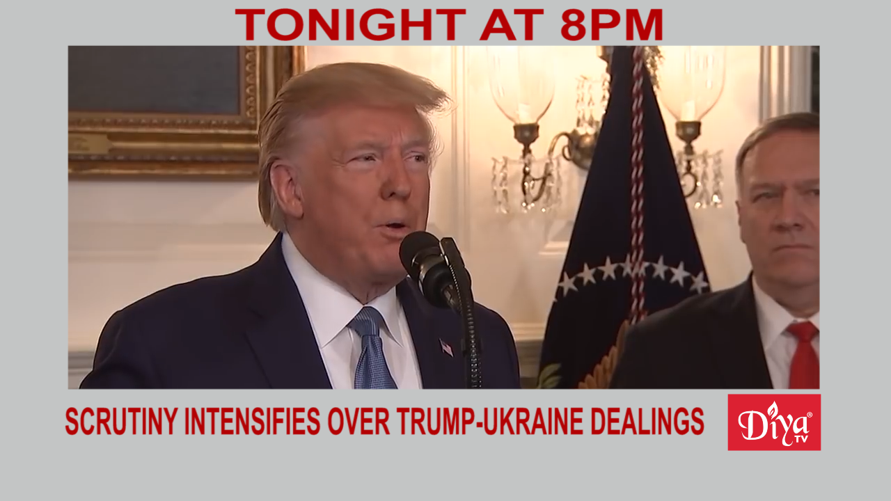 Scrutiny intensifies over Trump-Ukraine dealings | Diya TV News