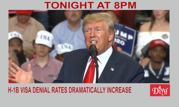 H-1B visa denial rates dramatically increase | Diya TV News