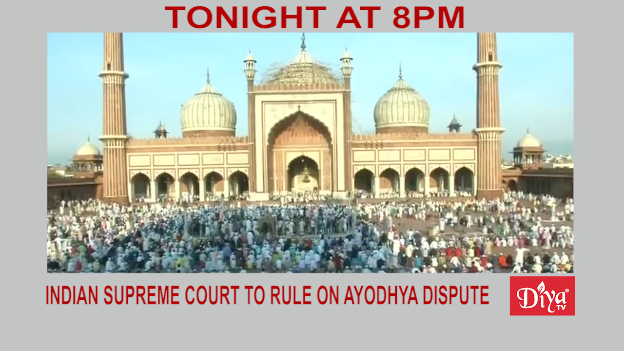 Indian Supreme Court To Rule On Ayodhya Dispute | Diya TV News