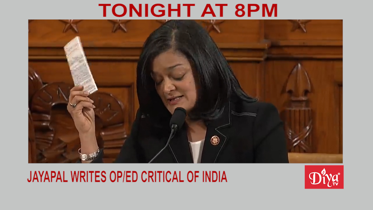 Jayapal writes OP/ED critical of India | Diya TV News