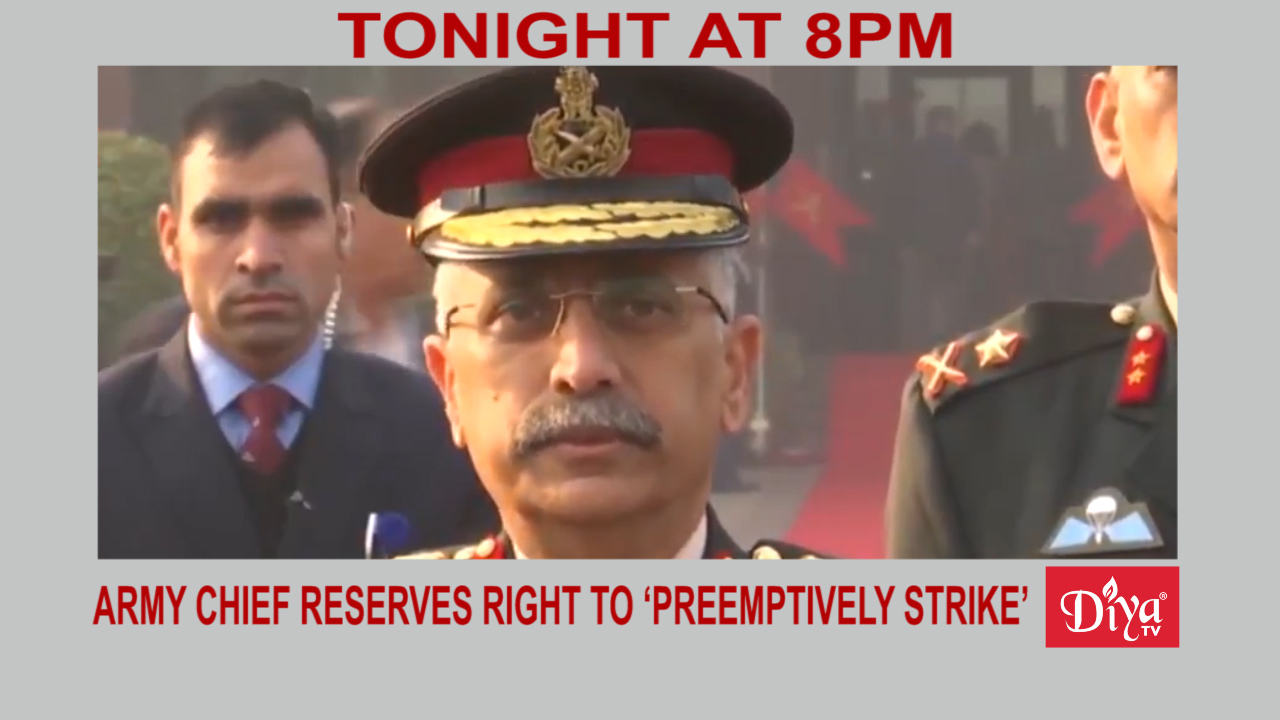 India's new army chief reserves right to 'preemptively strike' | Diya TV News