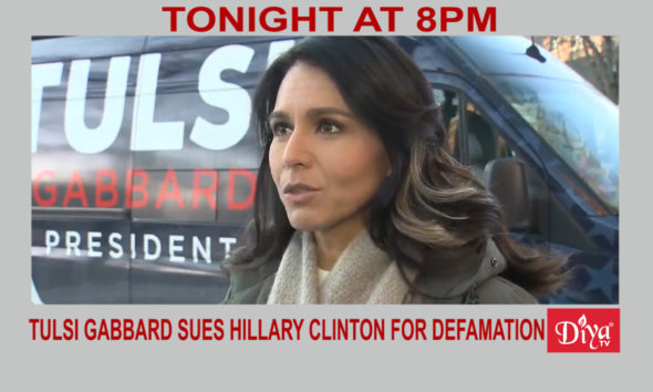 Tulsi Gabbard sues Hillary Clinton for defamation | Diya TV News