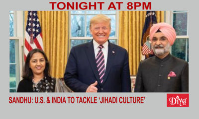 Sandhu: U.S. & India to tackle 'Jihadi culture' | Diya TV News