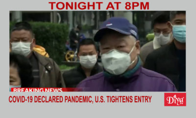 COVID-19 declared pandemic, U.S., India tightens entry | Diya TV News