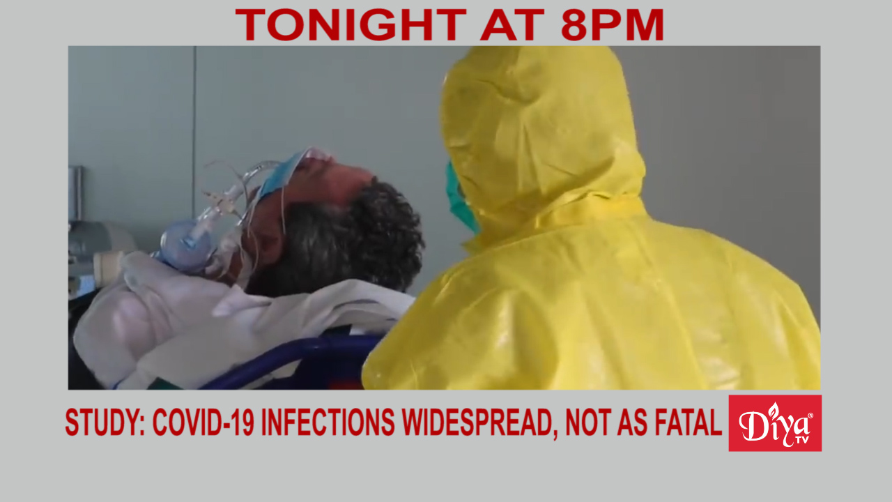 Study: Covid-19 infections may be widespread, not as fatal | Diya TV News