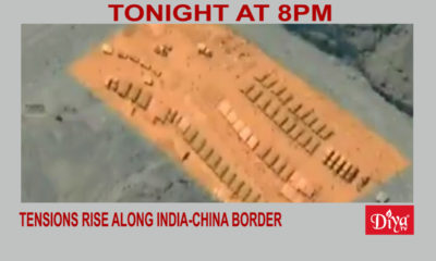 Tensions rise along India-China border | Diya TV News