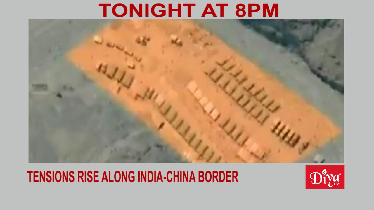 Tensions rise along India-China border | Diya TV News
