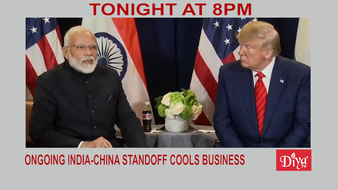 Ongoing India-China standoff cools business | Diya TV News
