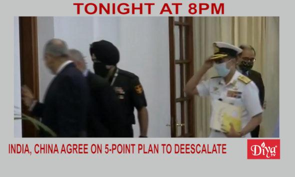 India, China agree on 5-point plan to deescalate| Diya TV News