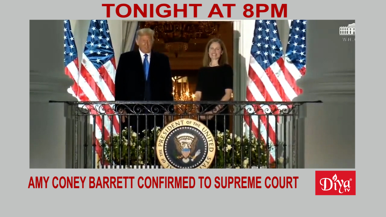Amy Coney Barrett confirmed to the Supreme Court | Diya TV News