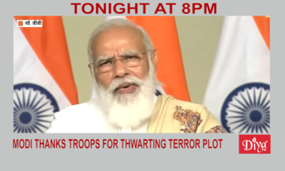 Modi thanks troops for thwarting terror plot | Diya TV News