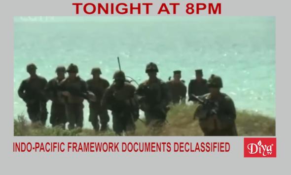 Indo-pacific Framework Documents Declassified | Diya TV News