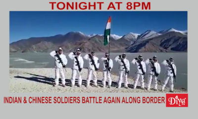 Indian & Chinese Soldiers Battle Again Along Border | Diya TV News