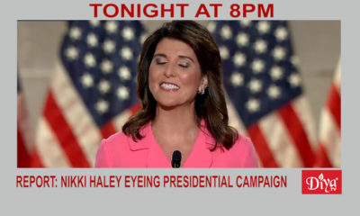 Report: Nikki Haley Eyeing 2024 Presidential Campaign | Diya TV News