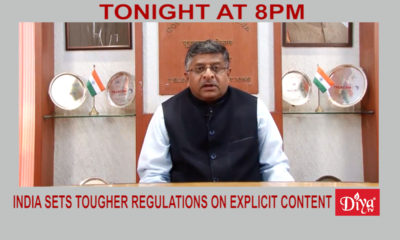 India Sets Tougher Regulations On Explicit Content | Diya TV News