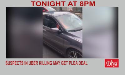 Suspects In Uber Killing May Get Plea Deal | Diya TV News