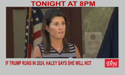 If Trump Runs In 2024, Haley Says She Will Not | Diya TV News