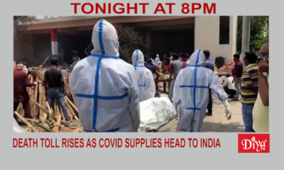 Death toll rises as Covid supplies head to India | Diya TV News