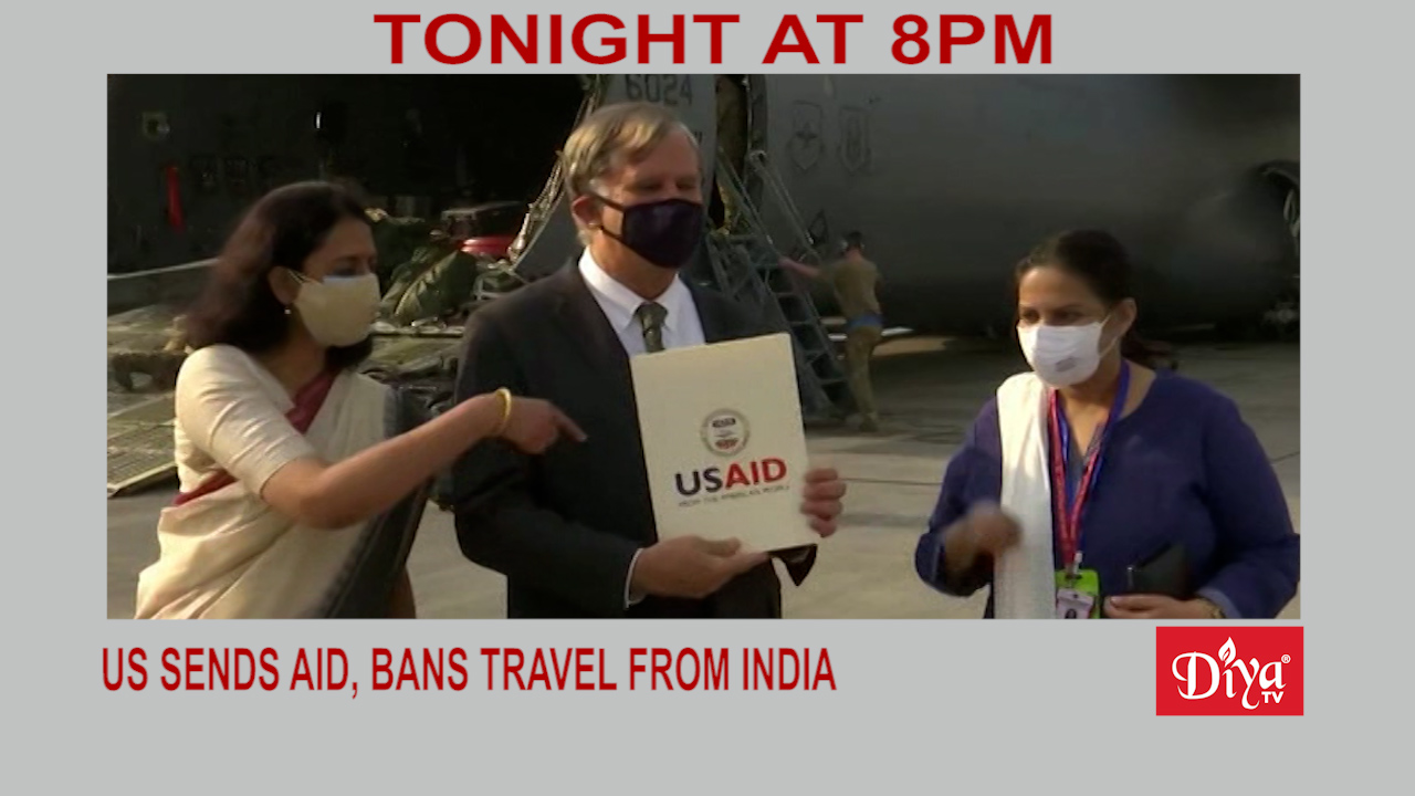 US ends aid, bans travel from India | Diya TV News