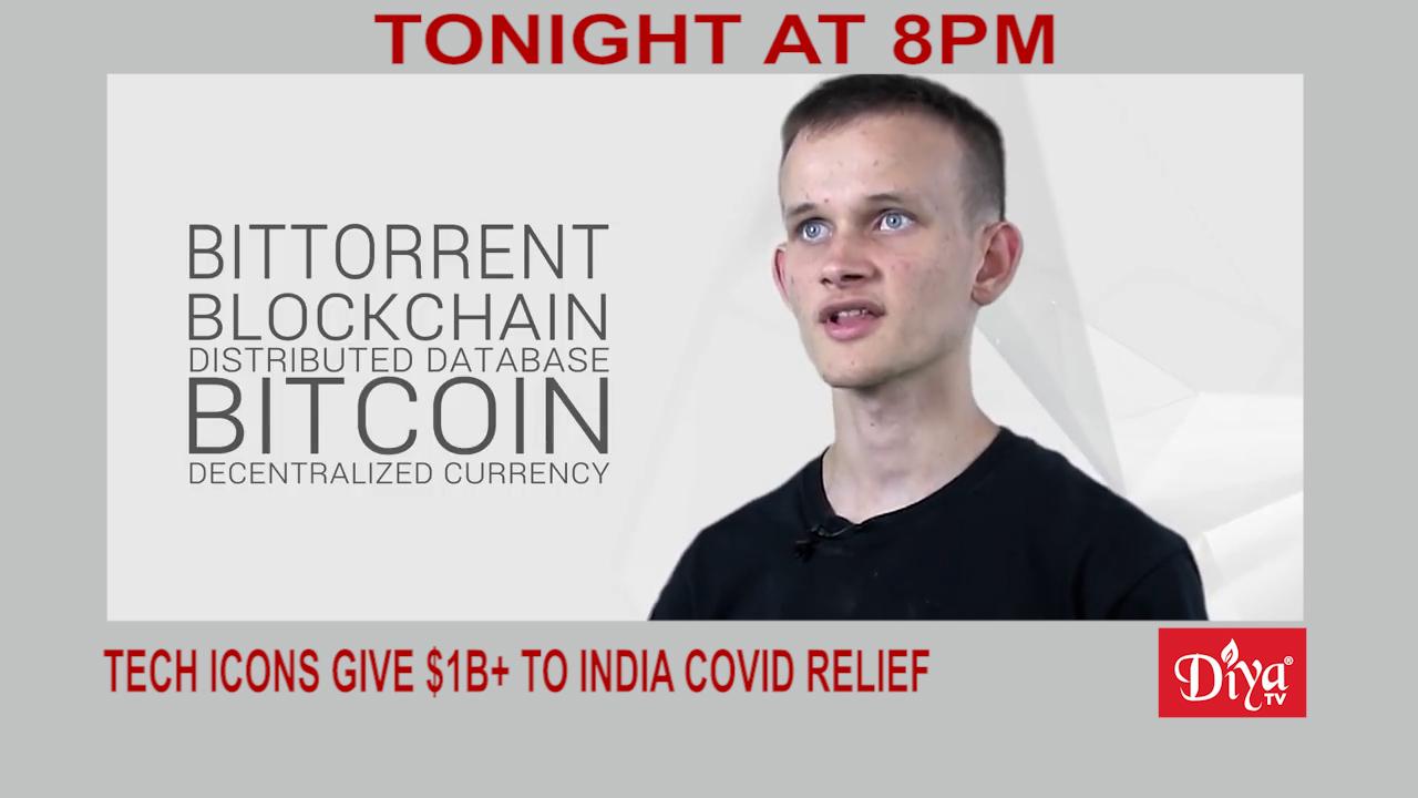 Tech icons Buterin, Dorsey, Khosla donate $1B+ to India Covid relief | Diya TV News