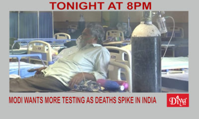 Modi calls for more Covid testing as deaths spike in India | Diya TV News