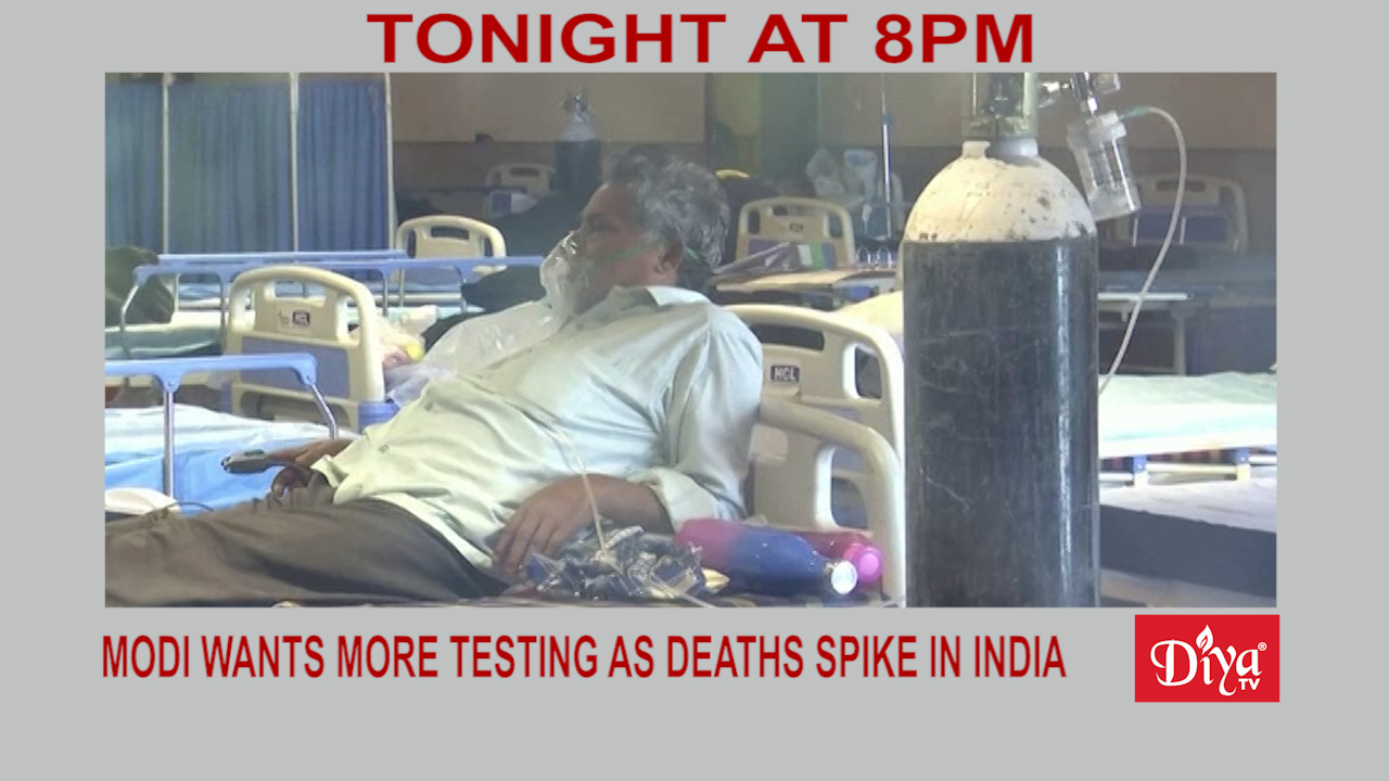 Modi calls for more Covid testing as deaths spike in India   Diya TV News