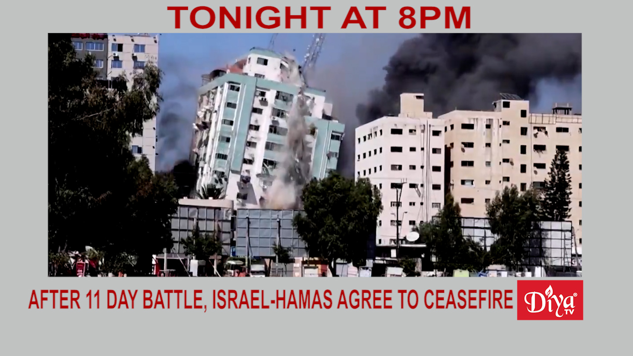 After 11 day battle, Israel-Hamas agree to ceasefire   Diya TV News