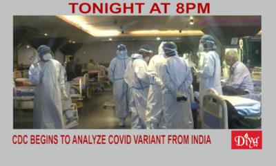 CDC begins to analyze COVID variant from India | Diya TV News