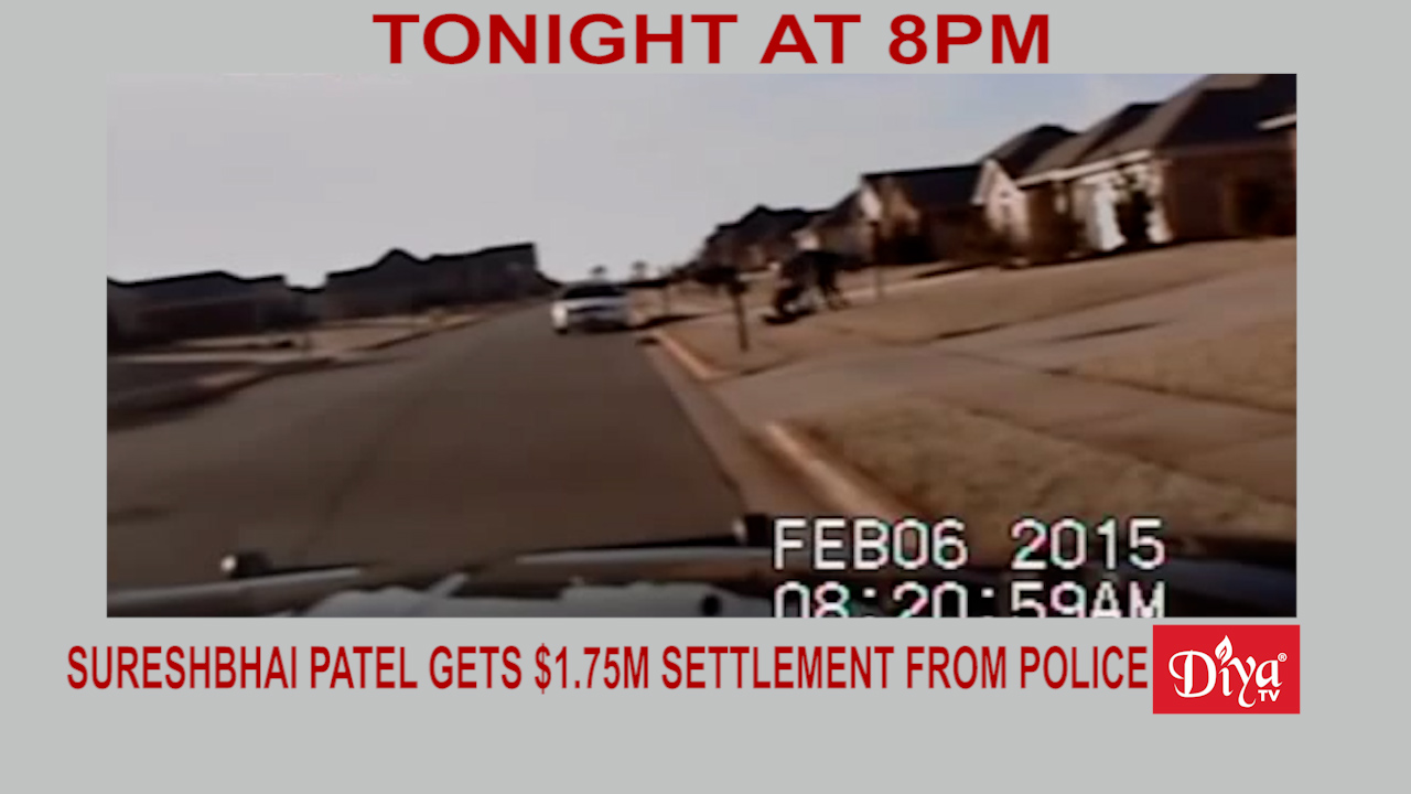 Sureshbhai Patel gets $1.75m settlement from Madison Police   Diya TV News
