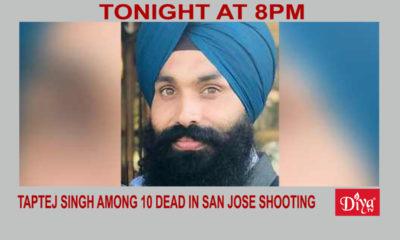 Taptej Singh among 10 dead in San Jose mass shooting| Diya TV News