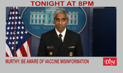 Murthy: be aware of vaccine misinformation | Diya TV News