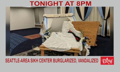 Seattle-area Sikh center burglarized, vandalized | Diya TV News